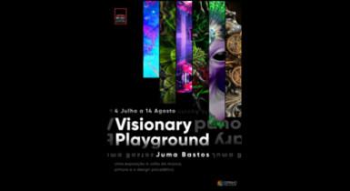 """""""Visionary Playground""""-Exposição de Juma Bastos"""