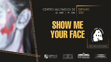 SHOW ME YOUR FACE